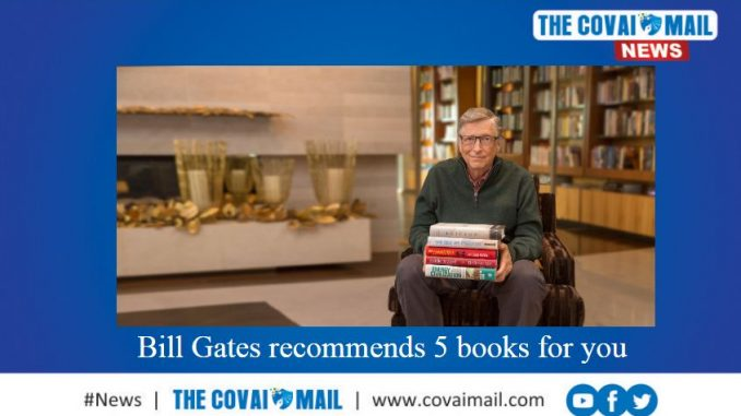 Bill Gates recommends 5 books for you - The Covai Mail