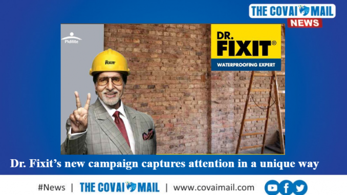Dr Fixit S New Campaign Captures Attention In A Unique Way The Covai Mail